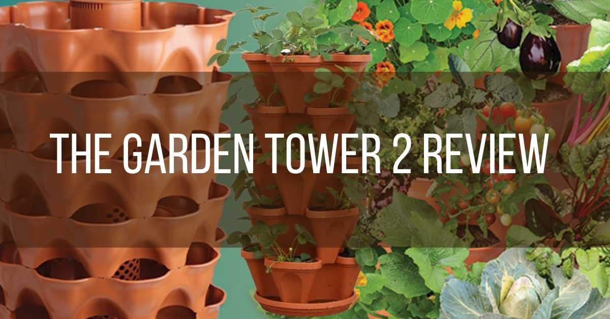 An Ultimate Garden Planter: The Garden Tower 2 Review